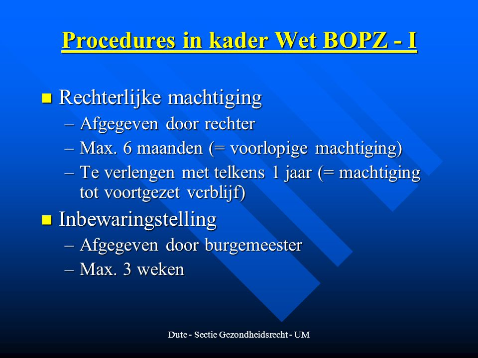 Procedures in kader Wet BOPZ - I