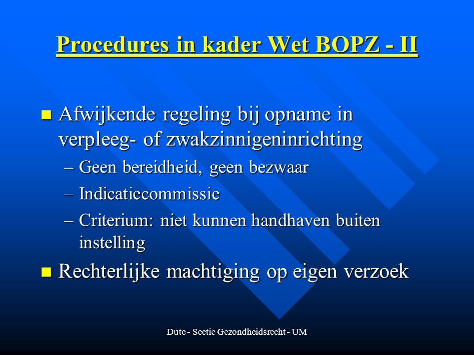 Procedures in kader Wet BOPZ - II