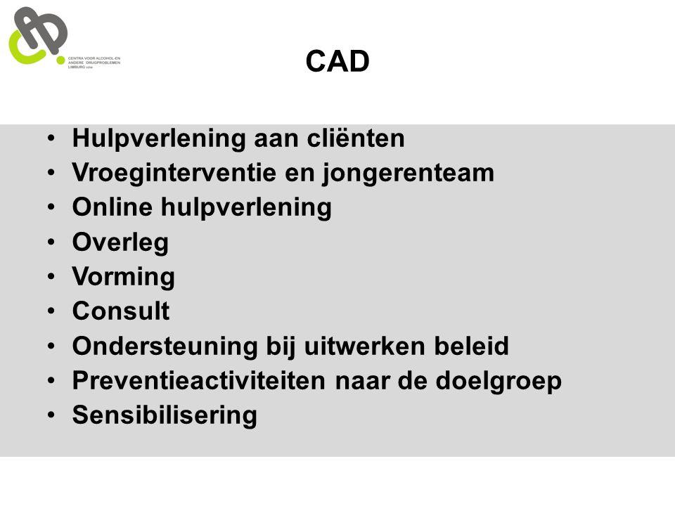 CAD Hulpverlening aan cliënten Vroeginterventie en jongerenteam