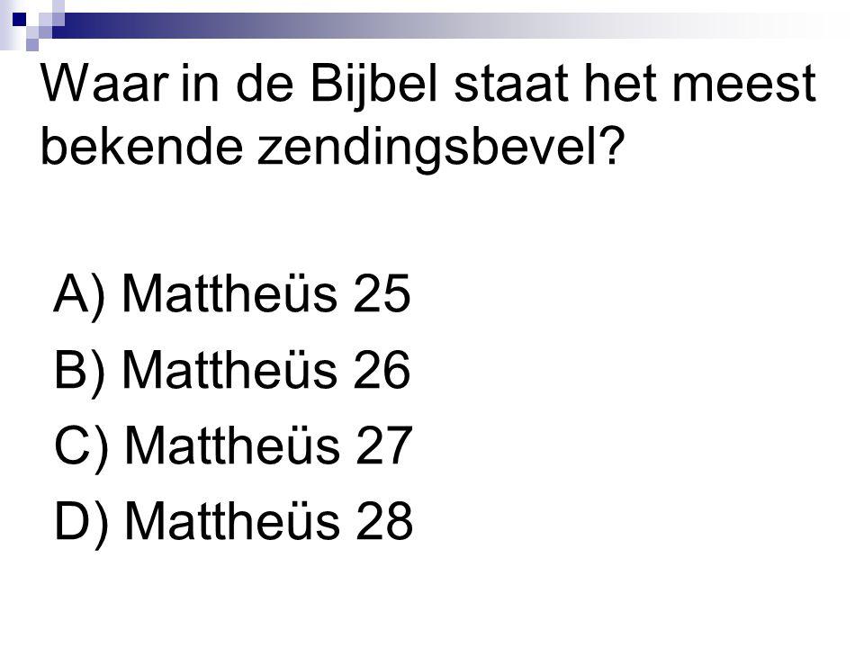 Waar in de Bijbel staat het meest bekende zendingsbevel