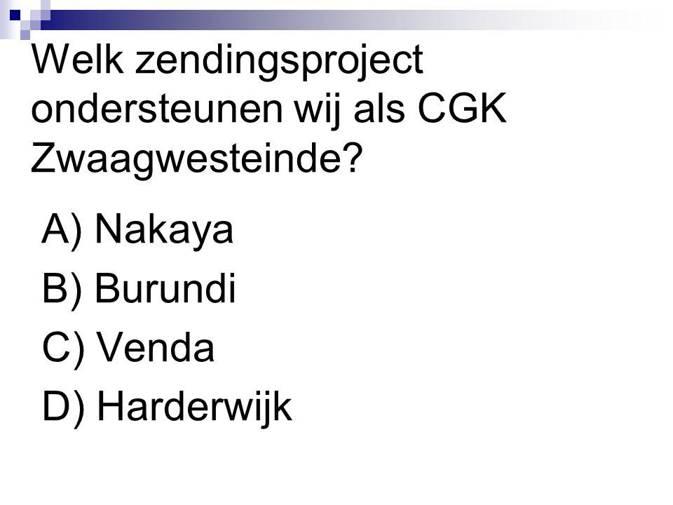 Welk zendingsproject ondersteunen wij als CGK Zwaagwesteinde