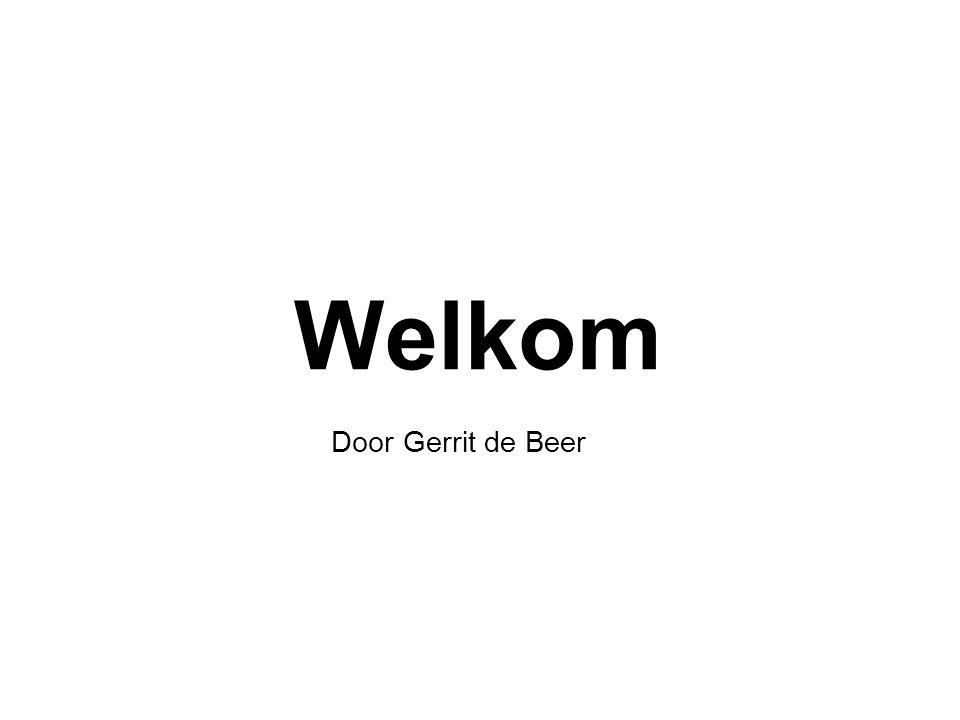 Welkom Door Gerrit de Beer