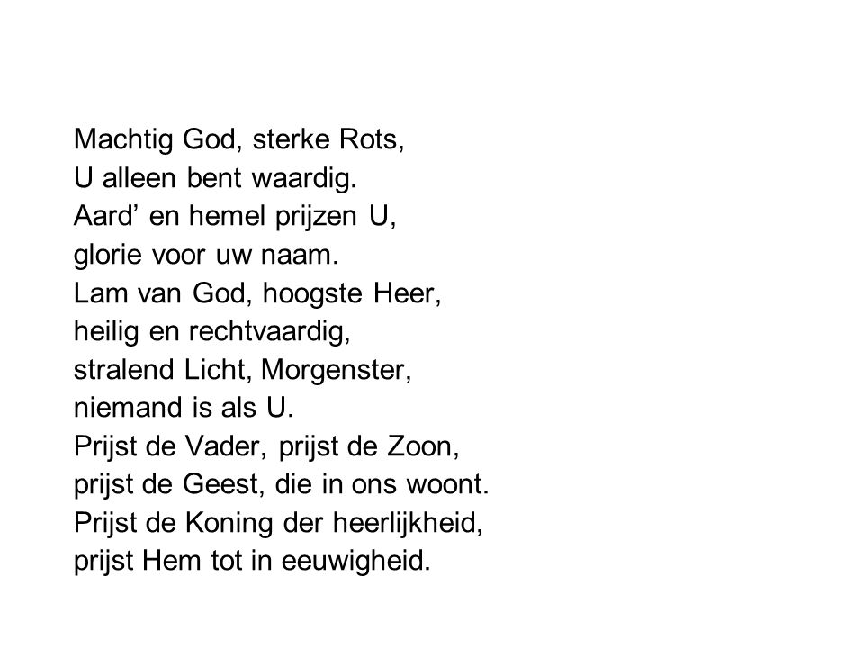 Machtig God, sterke Rots,