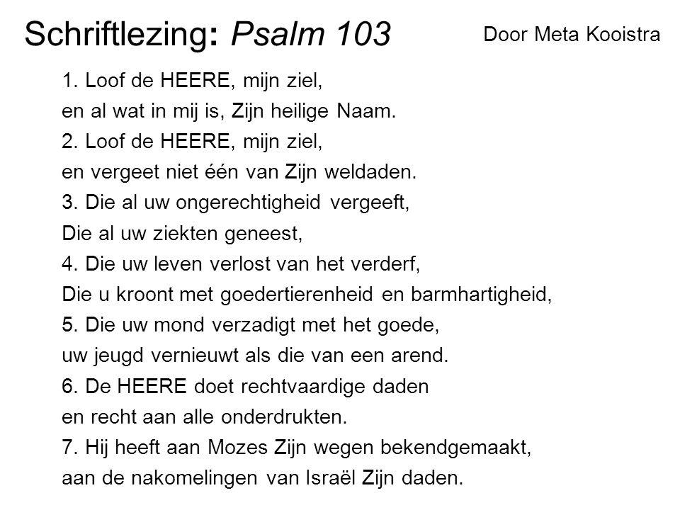 Schriftlezing: Psalm 103 Door Meta Kooistra