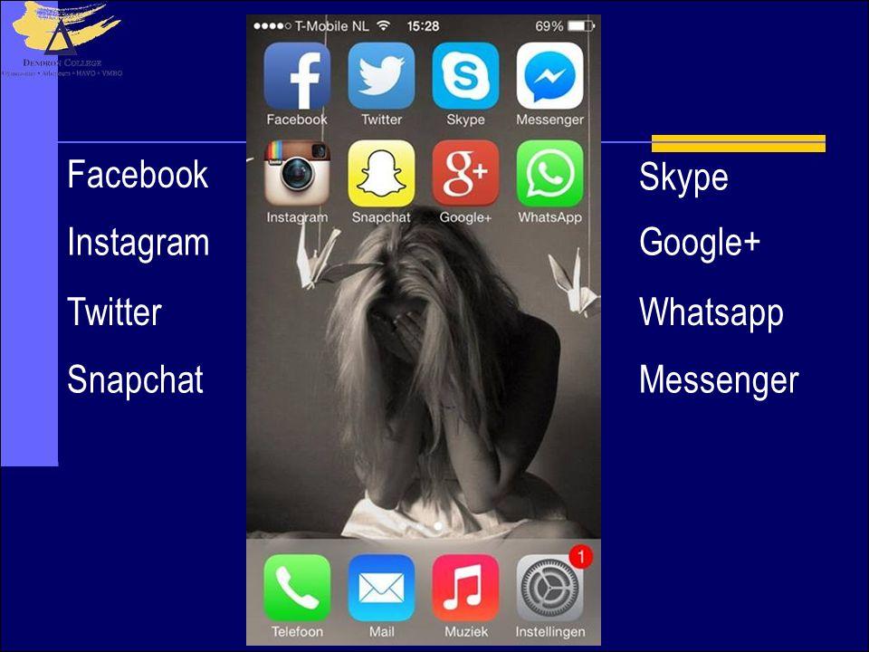 Facebook Skype Instagram Google+ Twitter Whatsapp Snapchat Messenger