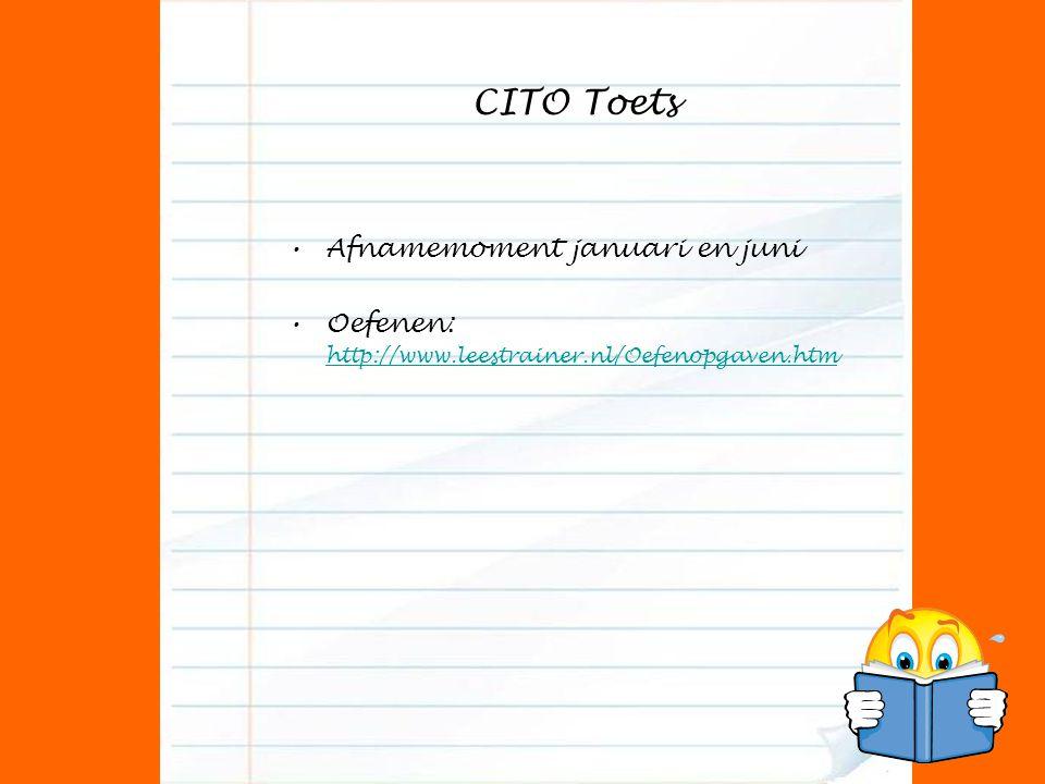CITO Toets Afnamemoment januari en juni Oefenen: