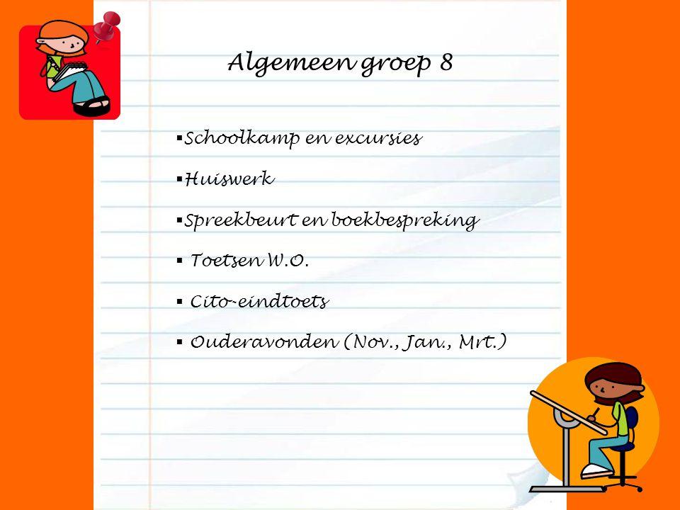 Algemeen groep 8 Schoolkamp en excursies Huiswerk
