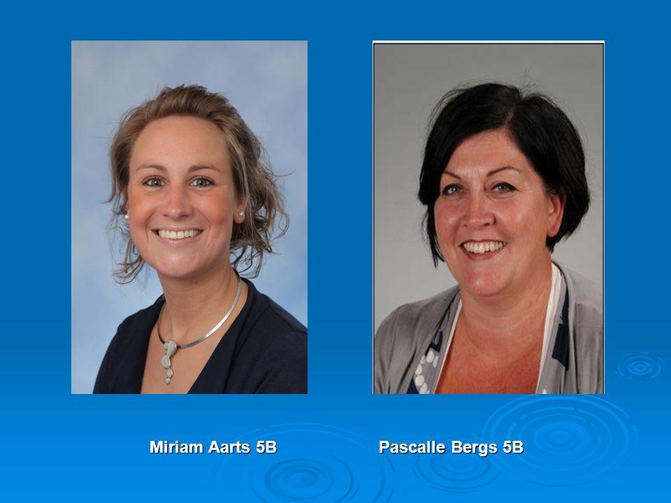 Miriam Aarts 5B Pascalle Bergs 5B