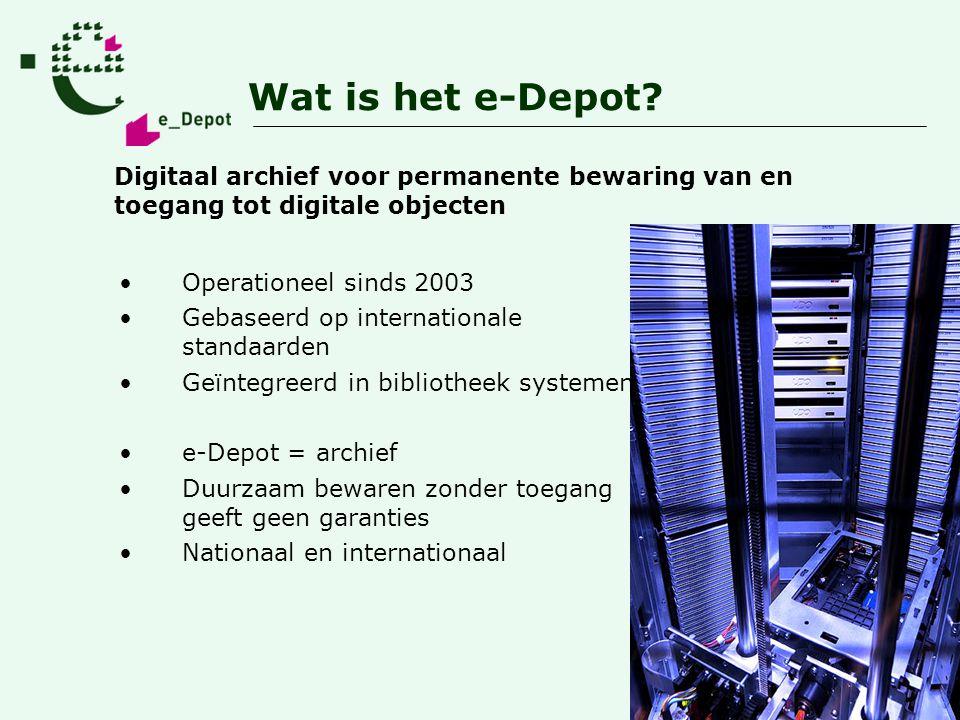 Wat is het e-Depot Digitaal archief voor permanente bewaring van en toegang tot digitale objecten.
