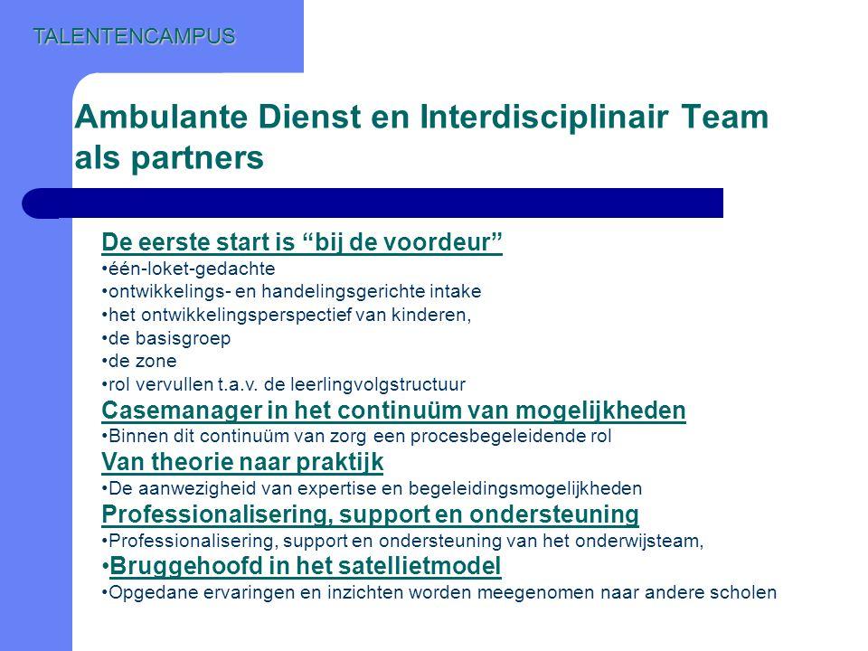 Ambulante Dienst en Interdisciplinair Team als partners