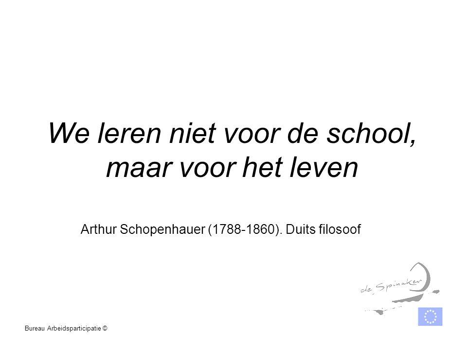 We leren niet voor de school, maar voor het leven