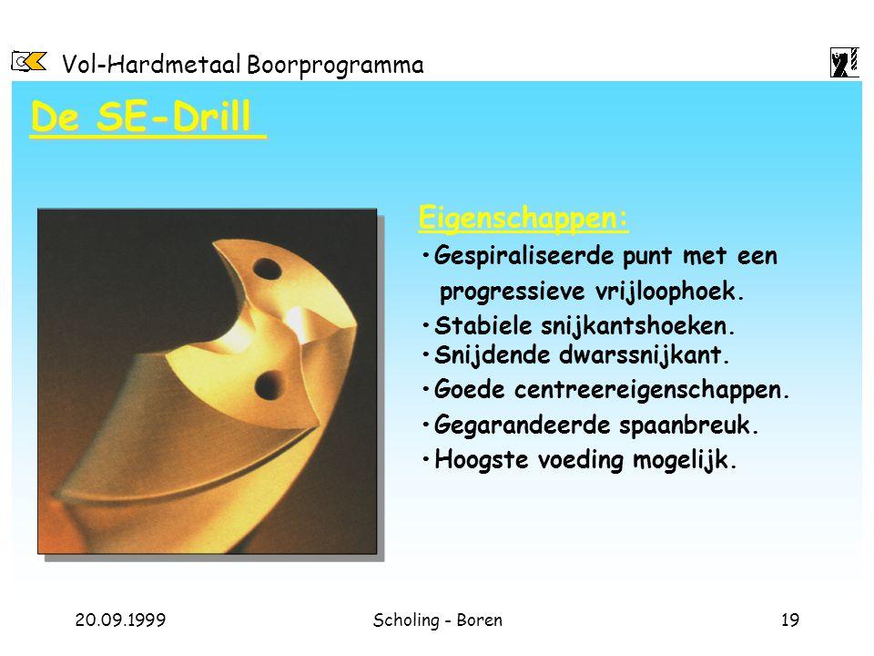 De SE-Drill Eigenschappen: •Gespiraliseerde punt met een