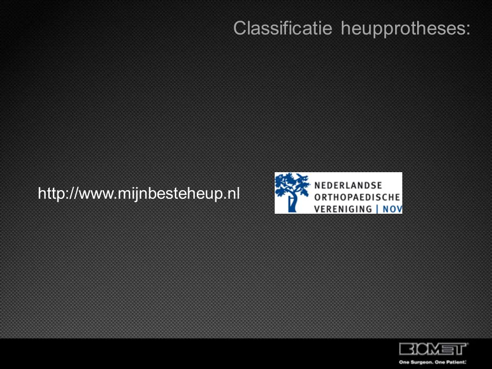 Classificatie heupprotheses:
