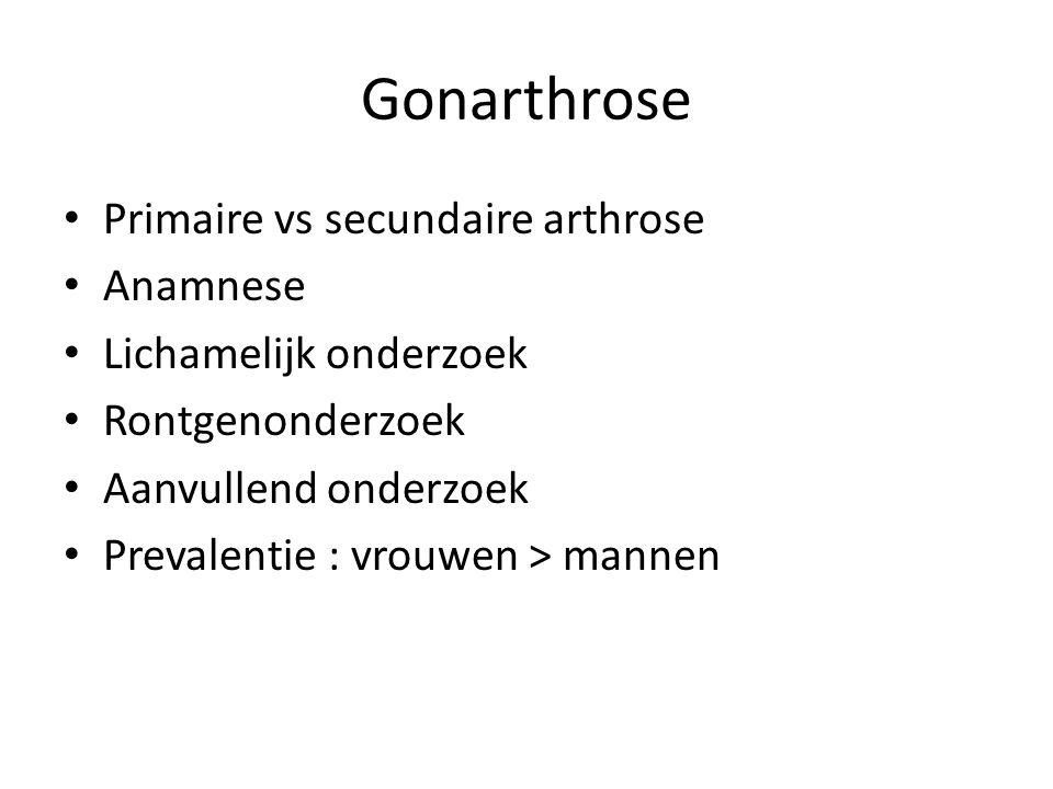 Gonarthrose Primaire vs secundaire arthrose Anamnese