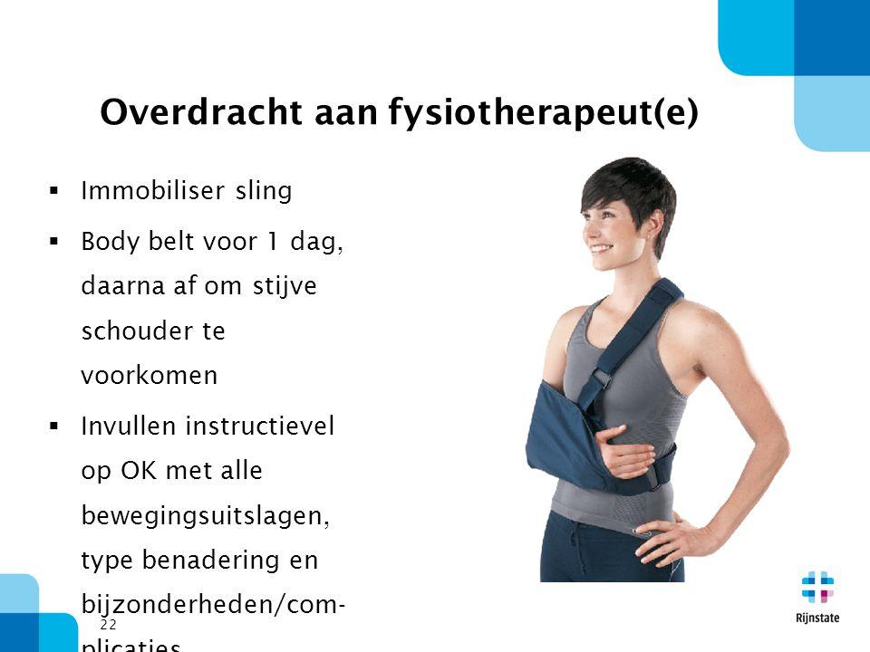 Overdracht aan fysiotherapeut(e)