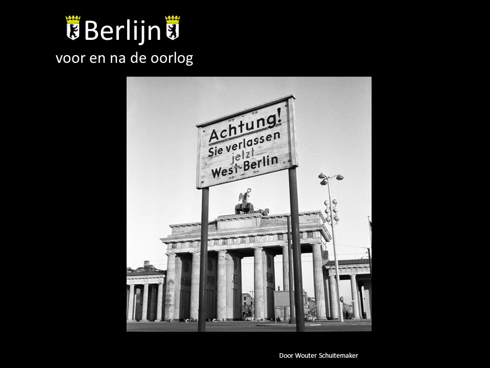 Berlijn voor en na de oorlog