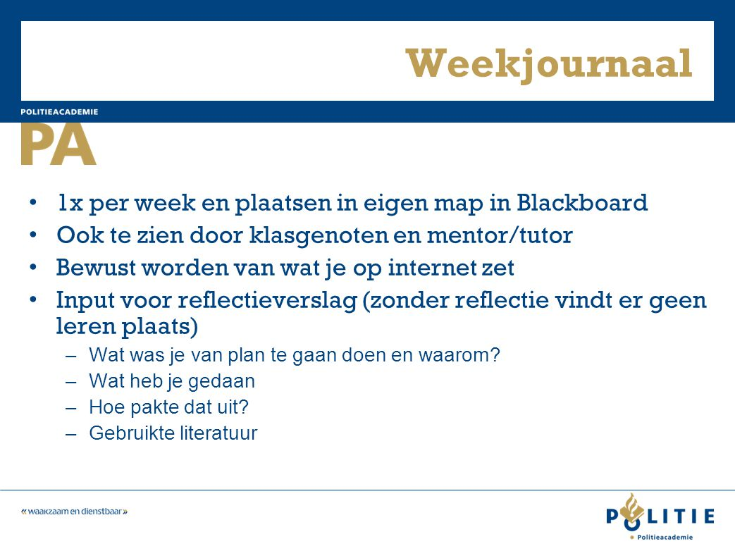 Weekjournaal 1x per week en plaatsen in eigen map in Blackboard