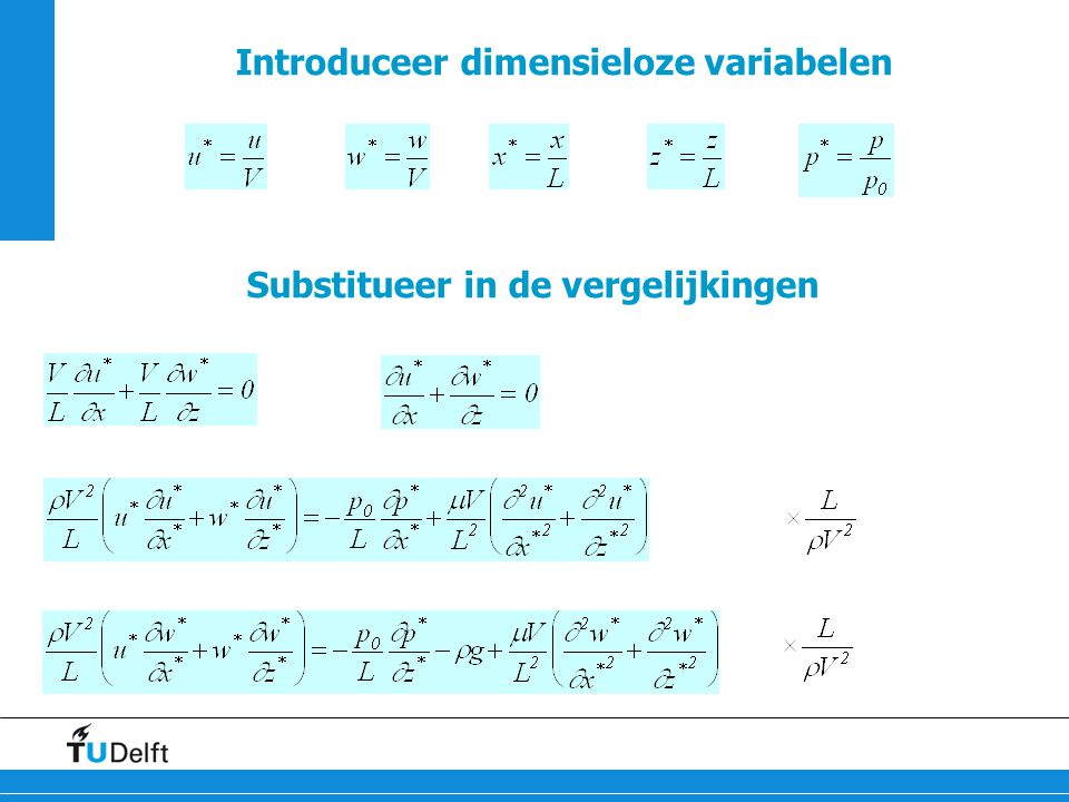 Introduceer dimensieloze variabelen