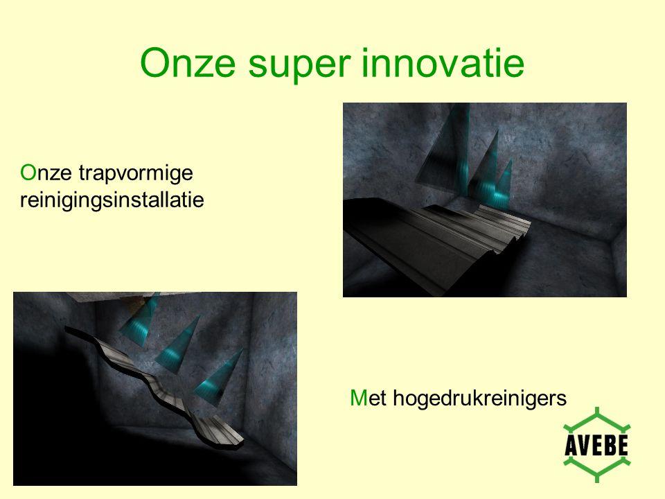 Onze super innovatie Onze trapvormige reinigingsinstallatie