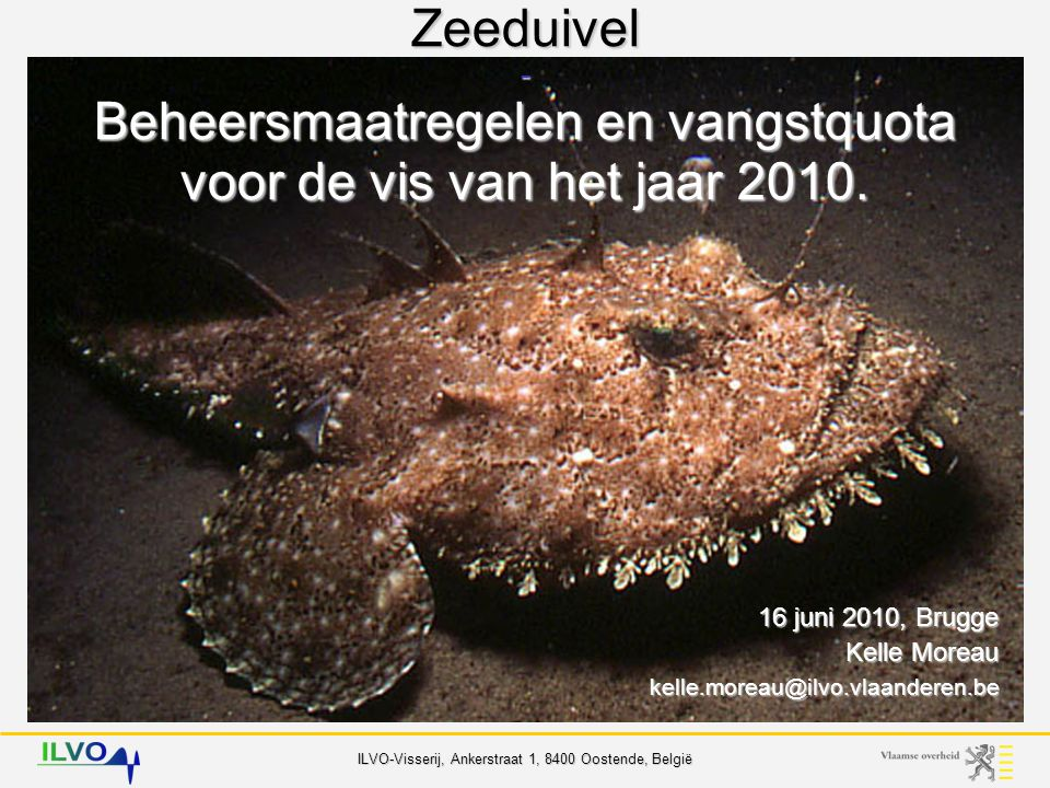 16 juni 2010, Brugge Kelle Moreau kelle.moreau@ilvo.vlaanderen.be