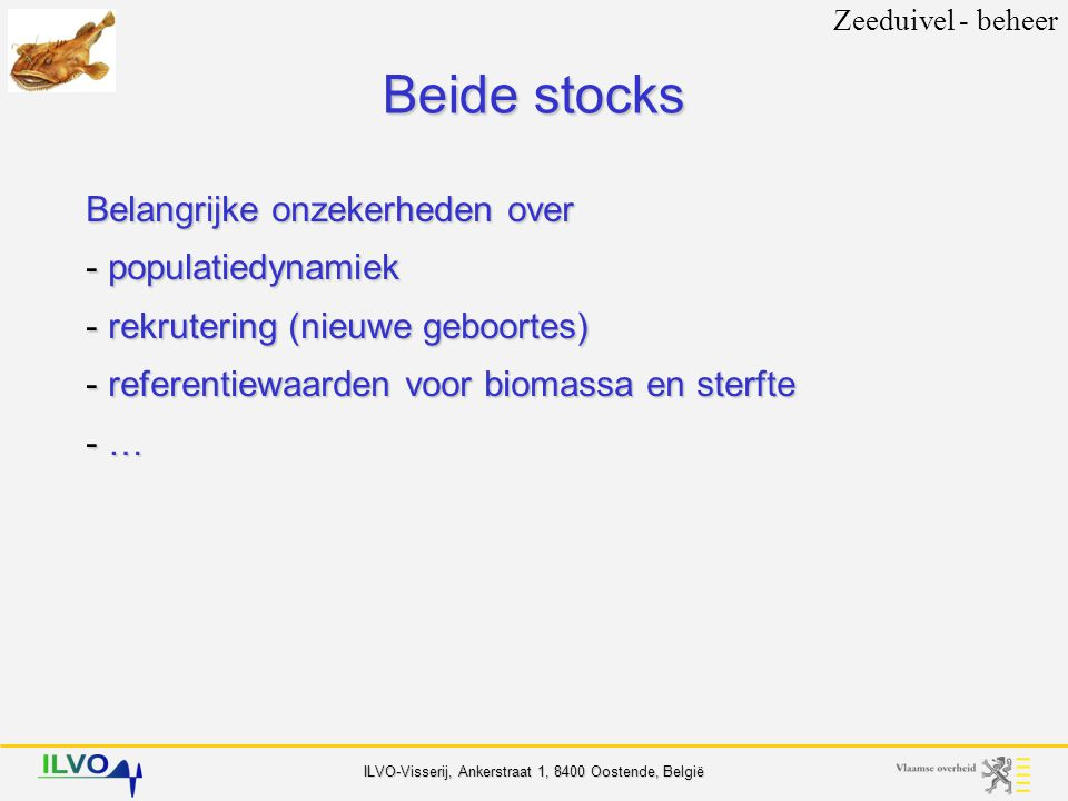 Beide stocks Belangrijke onzekerheden over populatiedynamiek