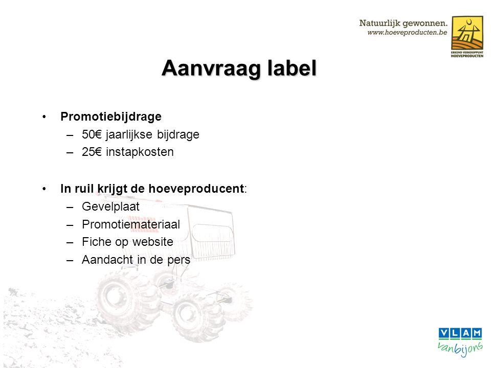 Aanvraag label Promotiebijdrage 50€ jaarlijkse bijdrage