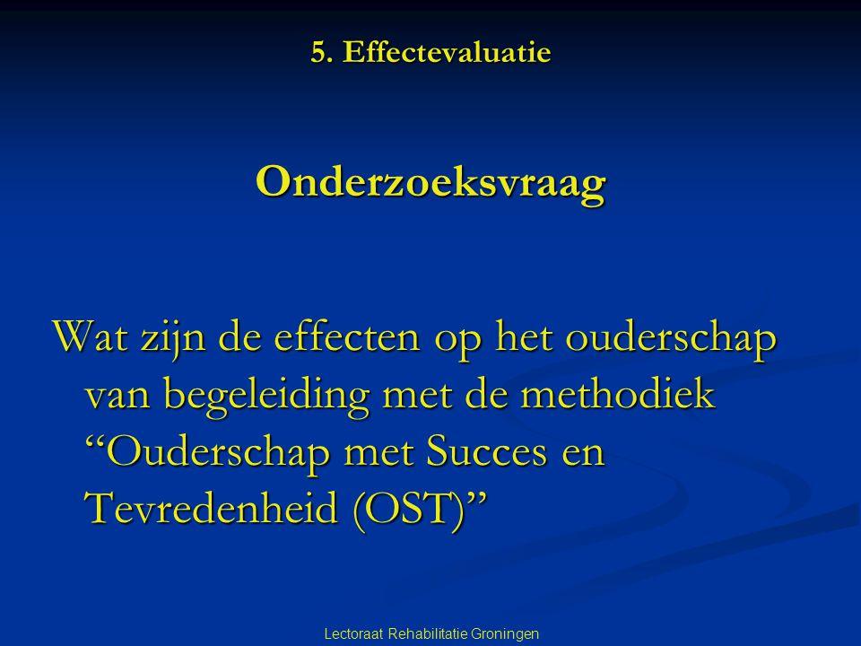 5. Effectevaluatie Onderzoeksvraag