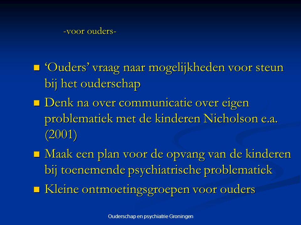 Ouderschap en psychiatrie Groningen