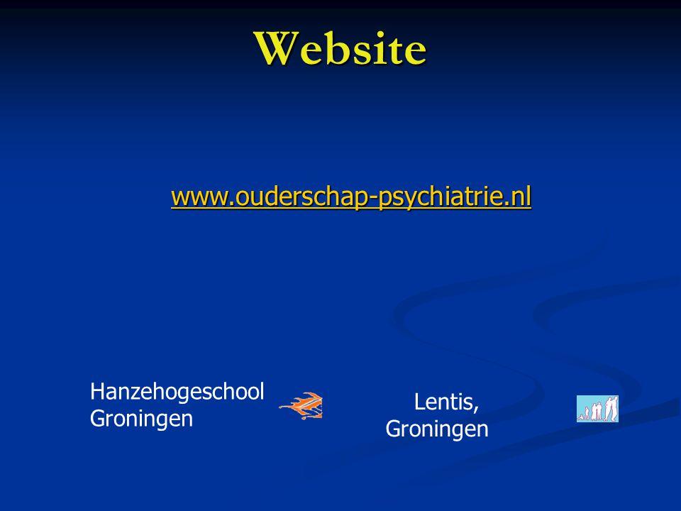Website www.ouderschap-psychiatrie.nl Hanzehogeschool Groningen