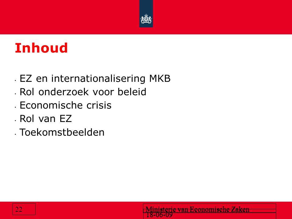 Inhoud EZ en internationalisering MKB Rol onderzoek voor beleid