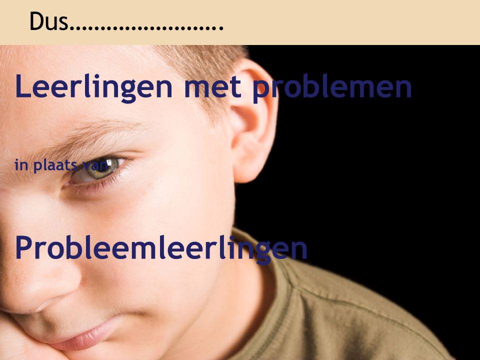 Leerlingen met problemen