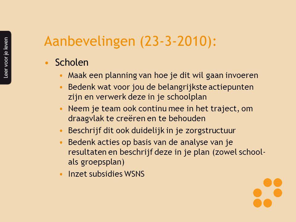 Aanbevelingen (23-3-2010): Scholen