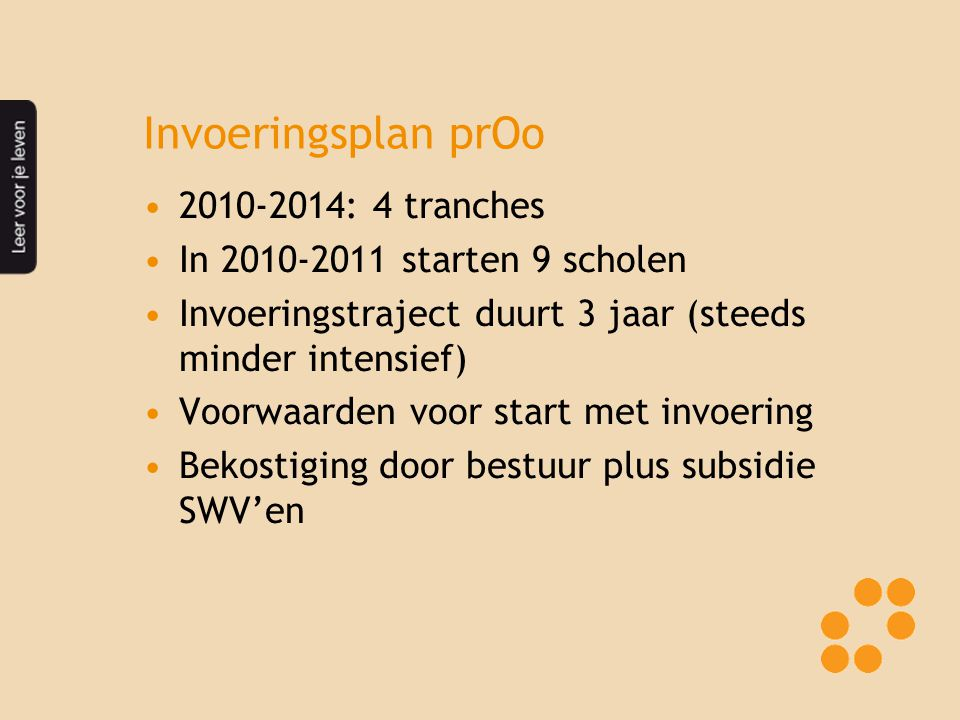 Invoeringsplan prOo 2010-2014: 4 tranches