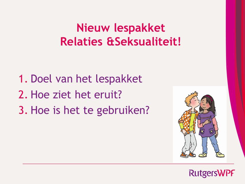 Nieuw lespakket Relaties &Seksualiteit!