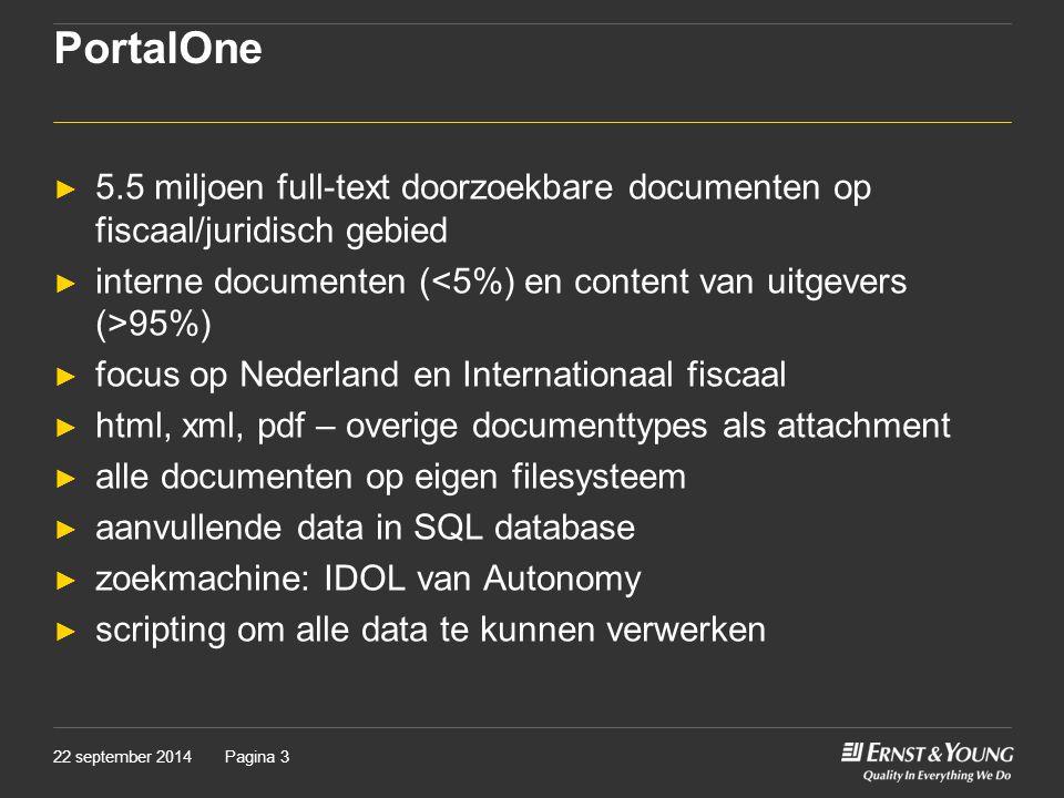 PortalOne 5.5 miljoen full-text doorzoekbare documenten op fiscaal/juridisch gebied. interne documenten (<5%) en content van uitgevers (>95%)