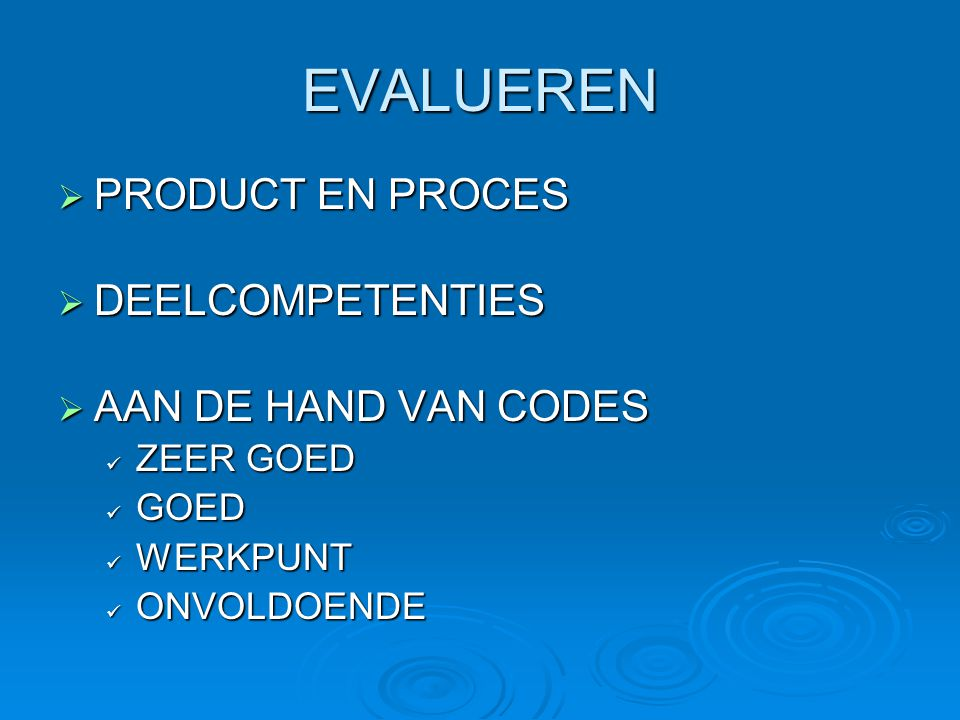 EVALUEREN PRODUCT EN PROCES DEELCOMPETENTIES AAN DE HAND VAN CODES