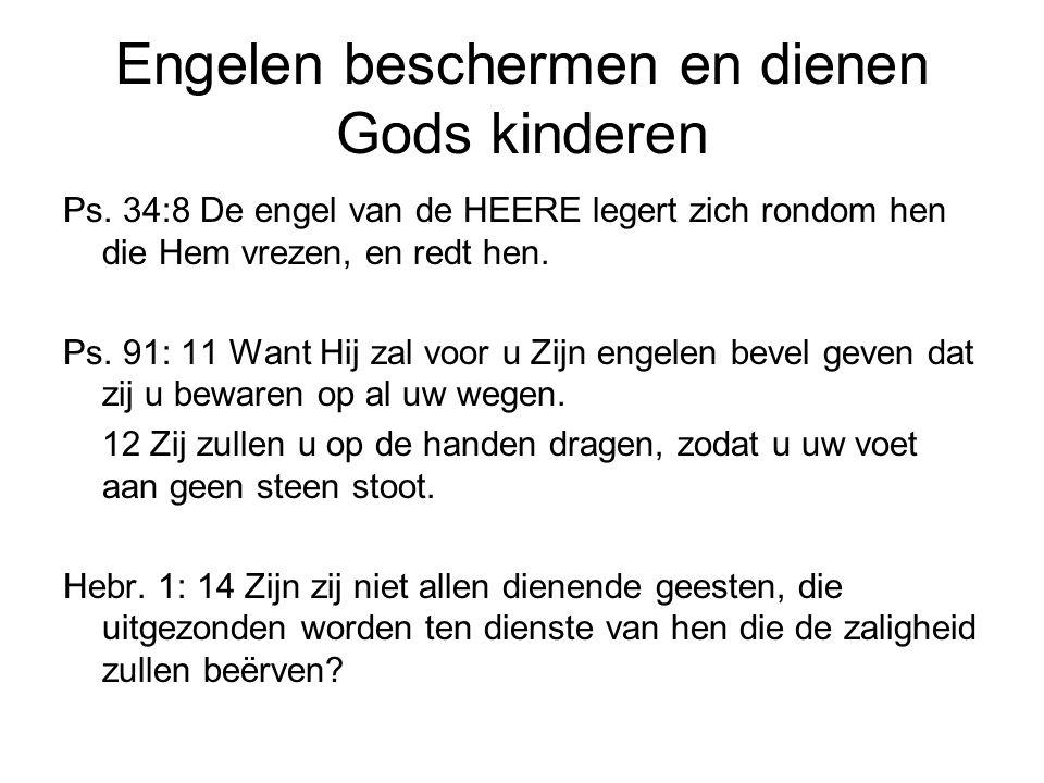 Engelen beschermen en dienen Gods kinderen