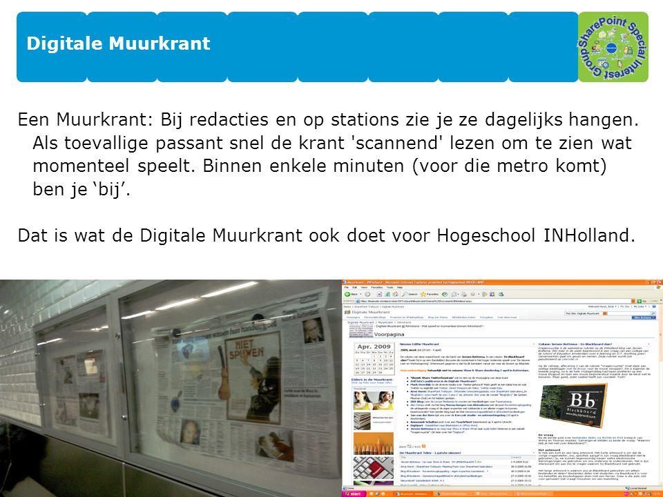 Dat is wat de Digitale Muurkrant ook doet voor Hogeschool INHolland.