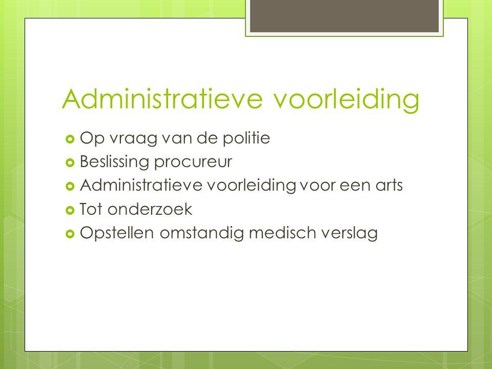 Administratieve voorleiding