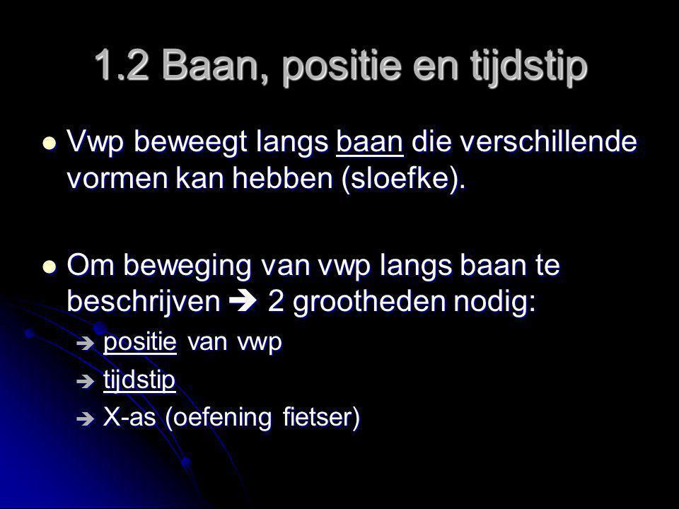 1.2 Baan, positie en tijdstip