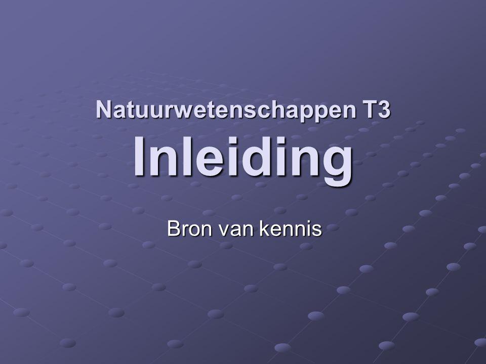 Natuurwetenschappen T3 Inleiding