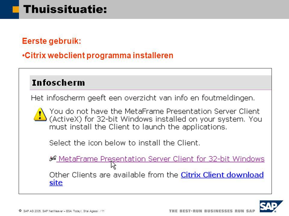 Thuissituatie: Eerste gebruik: Citrix webclient programma installeren