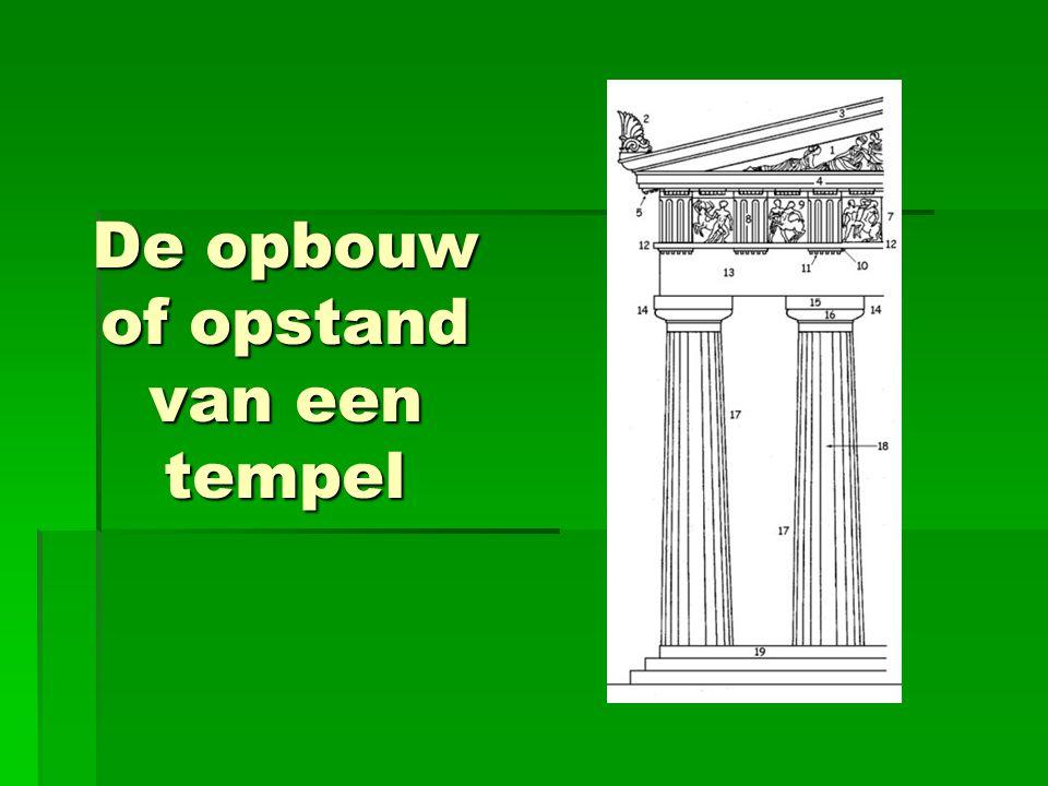 De opbouw of opstand van een tempel