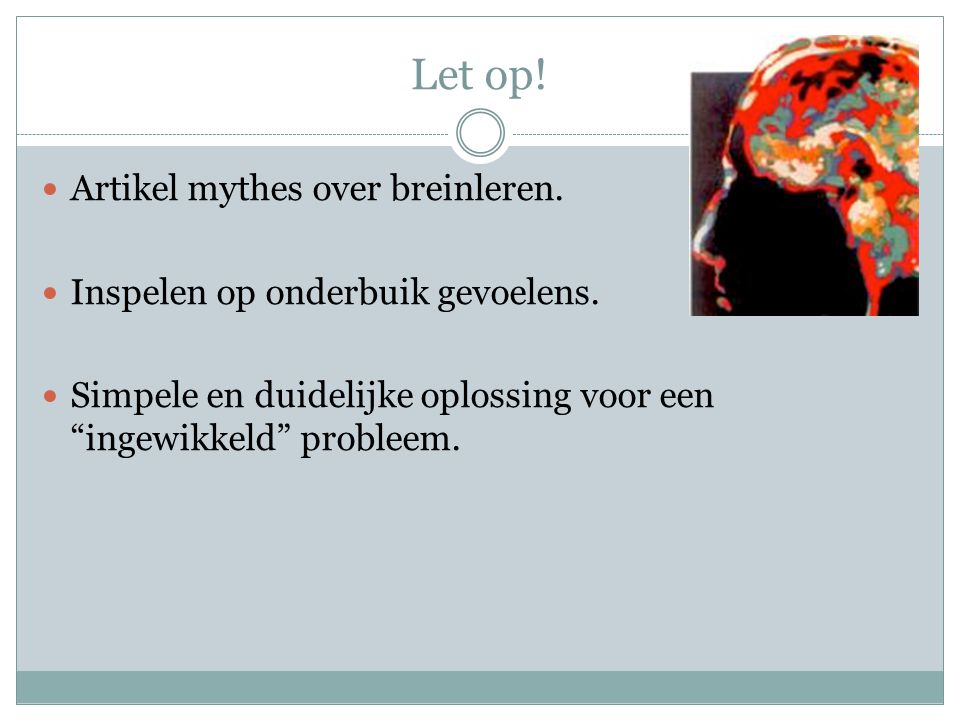 Let op! Artikel mythes over breinleren.