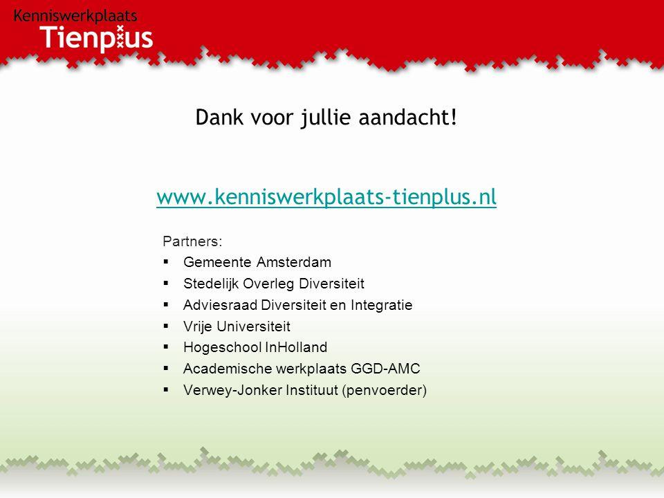 Dank voor jullie aandacht! www.kenniswerkplaats-tienplus.nl