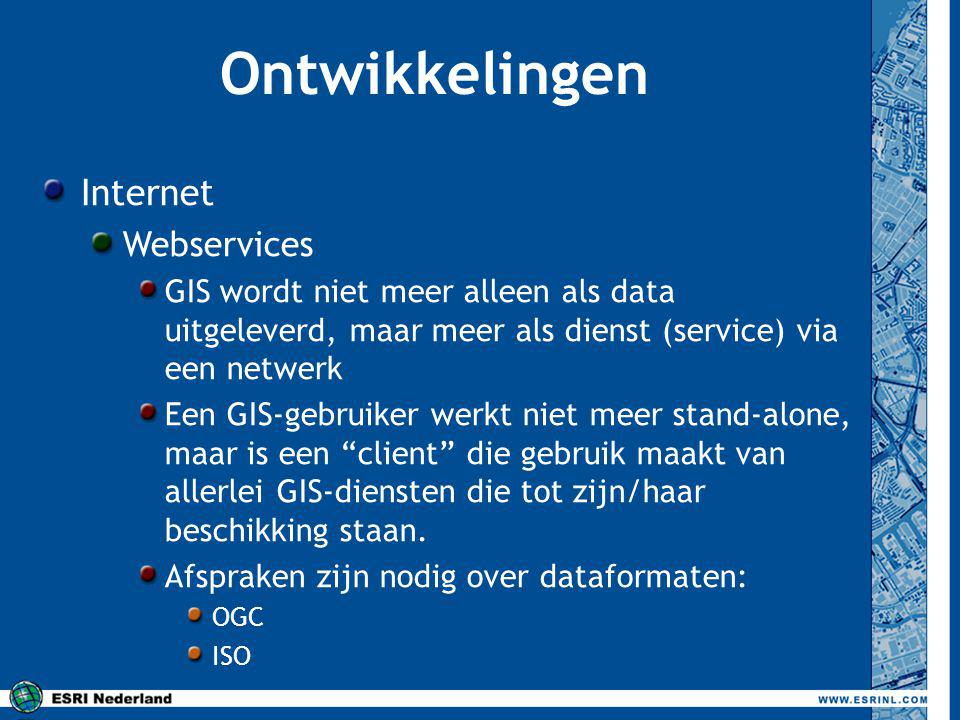 Ontwikkelingen Internet Webservices