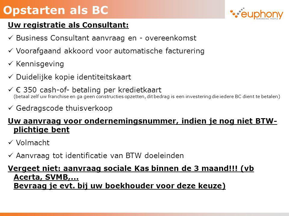 Opstarten als BC Uw registratie als Consultant: