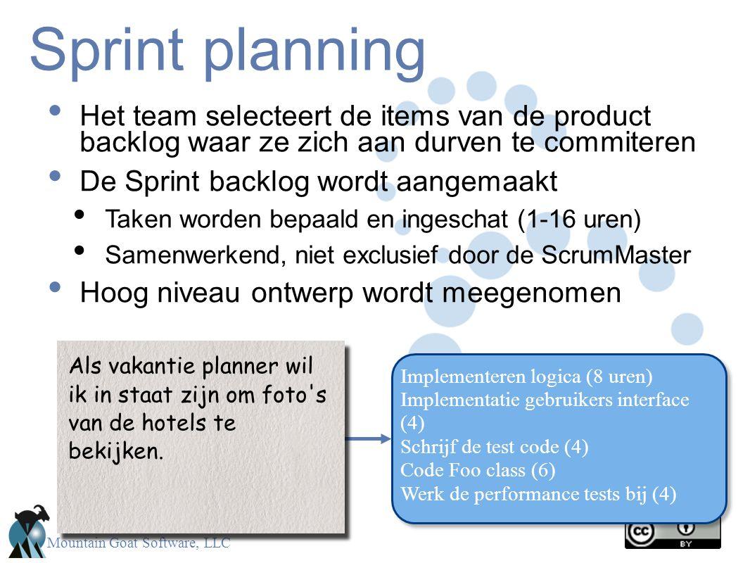 Sprint planning Het team selecteert de items van de product backlog waar ze zich aan durven te commiteren.