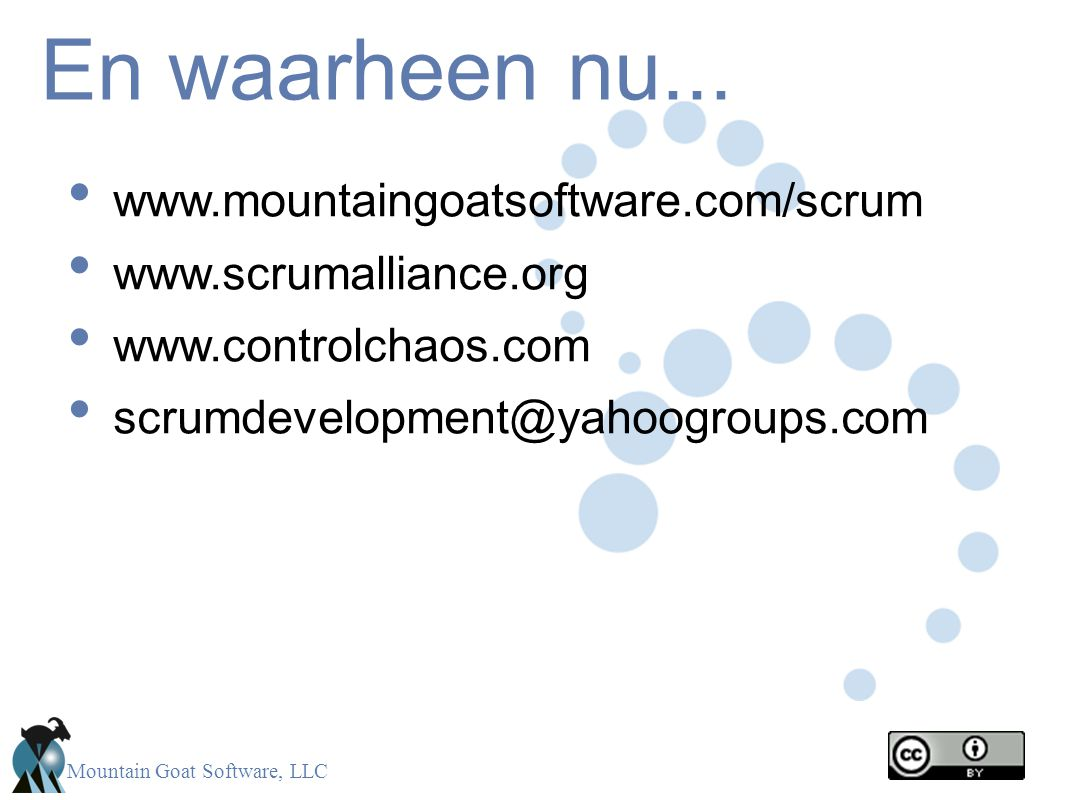 En waarheen nu... www.mountaingoatsoftware.com/scrum