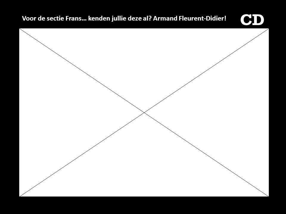 Voor de sectie Frans… kenden jullie deze al Armand Fleurent-Didier!
